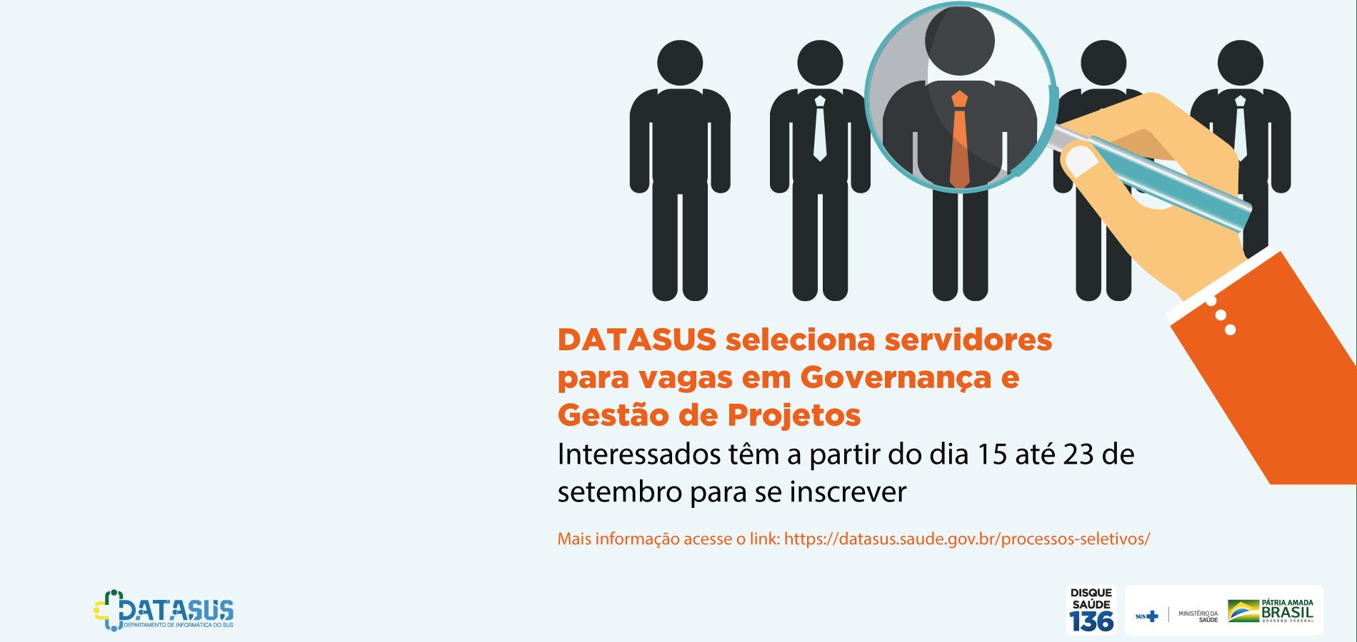 DATASUS seleciona servidores para vagas em Governança e Gestão de Projetos