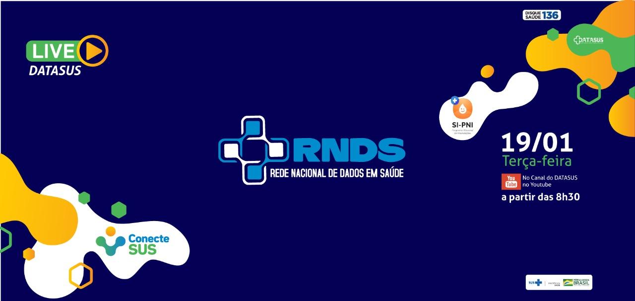 Live traz orientações sobre a integração de sistemas próprios à RNDS, que armazenará os dados da Campanha de Vacinação contra a COVID-19